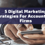 5 Digital Marketing Strategies for Accountancy Firms