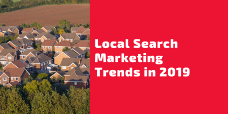 Local Search Marketing Trends 2019