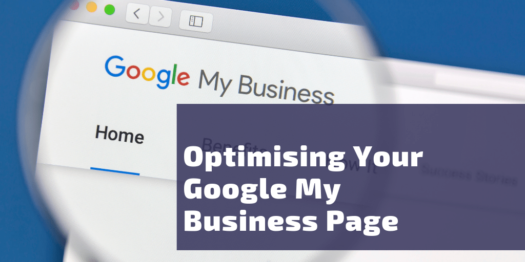 Optimising your Google My Business Page