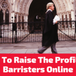 5 Ways to Raise a Barrister's Online Profile and Generate Fresh Leads